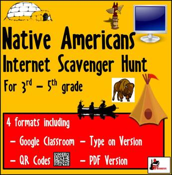 Internet Scavenger Hunt - Fourth Grade and Up Native Americans