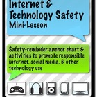 Internet &amp; Technology Safety Mini-Lesson/Anchor Chart/Worksheet