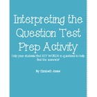 Interpreting the Question Test Prep Activity
