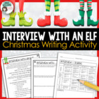 Interview with an Elf - Christmas Writing Activity