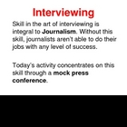 Interviewing and Mock Press Conference PowerPoint