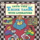 Into the Think Tank with Literature for higher level think