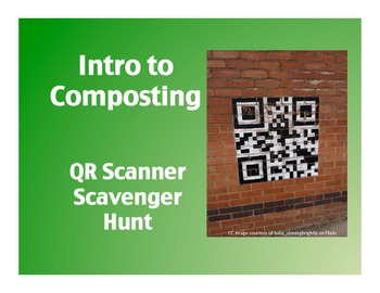 Intro to Composting: QR Scanner Scavenger Hunt  (on iPads!)