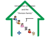Intro to Division and the Division Family