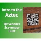 Intro to the Aztec Civilization: QR Scanner Scavenger Hunt