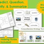 Comprehension Strategies: Predict, Question, Clarify, and