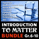 Introduction to Matter - LESSON BUNDLE