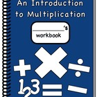 Introduction to Multiplication Workbook Steps 1 & 2: Multi