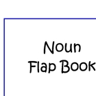 Introduction to Nouns: Noun Flap Book