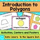 Introduction to Polygons Activities, CCS: K.G.A.2 & 1.G.A.2