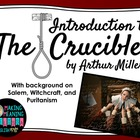 Introduction to The Crucible by Arthur Miller