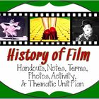 Introduction to the History of Film: Terms, activity &amp; Unit Plan