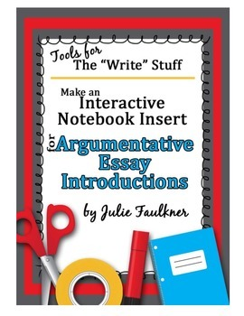 Interactive Notebook: Writing Introductions for Argumentative Essays