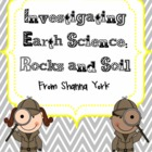 Investigating Earth Science: Rocks &amp; Soil