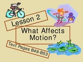 Investigating Motion: How Is Motion Affected?