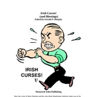 Irish Curses! (and Blessings)