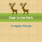 Irregular Plurals- Deer in the Park