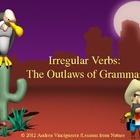 Irregular Verbs: The Outlaws of Grammar