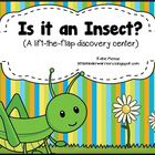 Is it an insect? A lift-the-flap discovery center