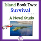 Island Book Two: Survival A Novel Study with quizzes and c