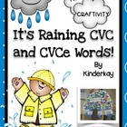It is Raining CVC and CVCe Words