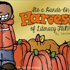 It's A Hands-On Harvest of Literacy Fun! {Literacy Activit