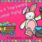 It's A 'Hop'pening Easter Party! A Kindergarten Literacy Pack