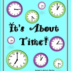 It's About Time - Analog Clock Telling Time Activities