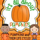 It&#039;s All About Pumpkins: A Pumpkins and Pumpkin Life Cycles Unit