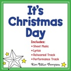 It's Christmas Day Song with Lyrics & Sheet Music