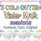 It's Cold Outside {Winter Math Stations}