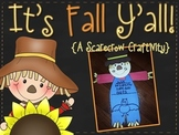 It's Fall Y'all! {A Scarecrow Craftivity}