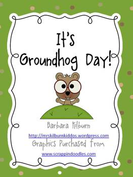 It's Groundhog Day! Math and Literacy Activities for the C