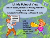 It's My Point of View: 10 Fact Based Historical Writing Ac