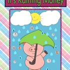 It's Raining Money!