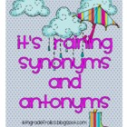 It's Raining Synonyms and Antonyms