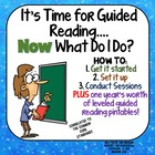 It&#039;s Time for Guided Reading...Now What Do I Do?