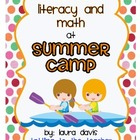 It&#039;s Time for Summer Camp: Math and Literacy Center Activities