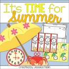 It&#039;s Time for Summer (Telling Time and Clocks Unit)
