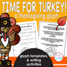 It's Turkey Time! A Thanksgiving Glyph