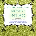 It's all about the MONEY, honey! {part 1: intro activities}