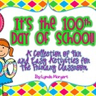 It&#039;s the 100th Day of School! Fun and Easy Activities for 