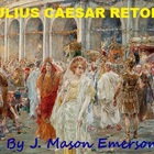 JULIUS CAESAR RETOLD!  - EASY, FUN, COMMON CORE, 34 PP