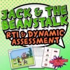 Jack and Beanstalk (Speech Dynamic Assessment  and RTI Unit)