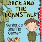 Jack and the Beanstalk Fluency Center: Sentence Shuffle -