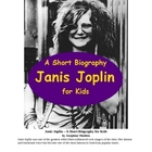Janis Joplin - A Short Biography for Kids