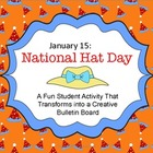 January 15: National Hat Day- A Fun Student Activity