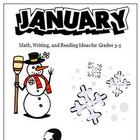 January Reading Writing Math Ideas and Activities for Grad