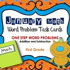 January Word Problem Task Cards- Math for First Graders (2 sets)
