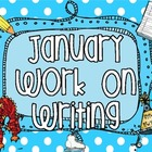 January Work On Writing Packet